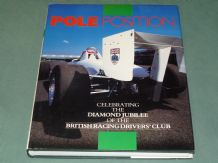 POLE POSITION - CELEBRATING THE DIAMOND JUBILEE OF THE BRITISH RACING DRIVERS CLUB ( 1987)